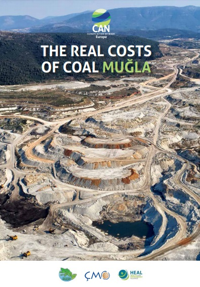 THE REAL COSTS OF COAL MUÐLA            Güncellenme Zamaný: 26.07.2019 16:26:43